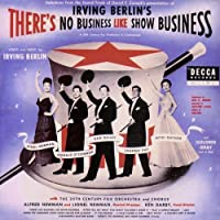 There's No Business Like Show Business by Various Artists (2013-12-03)