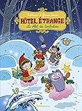 Hôtel étrange, Tome 6 - Le Noël des Sombrelines