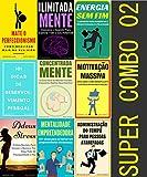 Super Combo 2: Mate o Perfeccionismo, Ilimitada Mente, Energia Sem Fim, 101 Dicas, Concentrada...