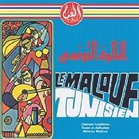 Le Malouf Tunisien