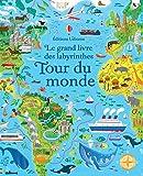 Le grand livre des labyrinthes - Tour du monde