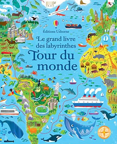 Le grand livre des labyrinthes Tour du monde