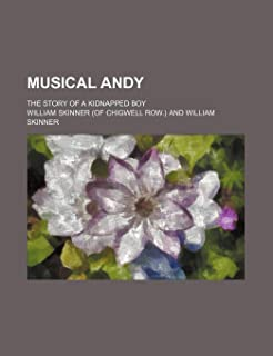 Musical Andy; The Story of a Kidnapped Boy