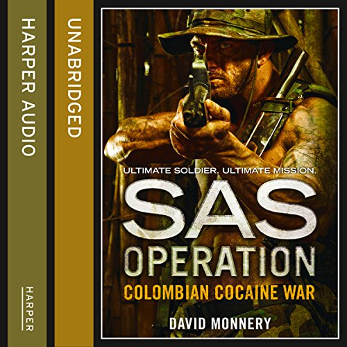 Colombian Cocaine War     SAS Operation              By:                                                                                                                                 David Monnery                               Narrated by:                                                                                                                                 Joseph Balderrama                      Length: 8 hrs and 43 mins     1 rating     Overall 3.0