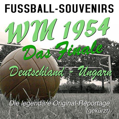 WM Finale 1954 Deutschland - Ungarn Titelbild