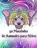 50 Mandalas de Animales para Niños: Libro para Colorear Para Niños y Niñas a Partir de 6 años | 50 Motivos Bonitos y Divertidos | Tamaño A4 | Spanish Edition
