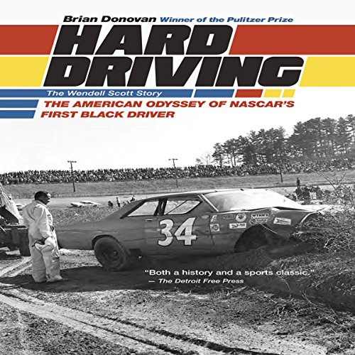 Hard Driving: The Wendell Scott Story audiobook cover art