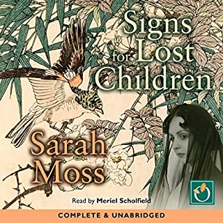 Signs for Lost Children                   By:                                                                                                                                 Sarah Moss                               Narrated by:                                                                                                                                 Merield Scholfield                      Length: 10 hrs and 16 mins     30 ratings     Overall 4.4