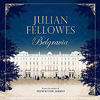 Julian Fellowes's Belgravia audiobook cover art