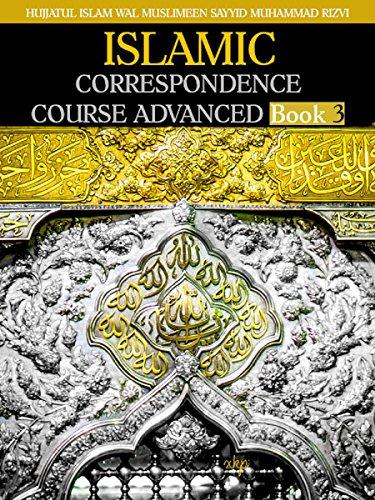 ISLAMIC CORRESPONDENCE COURSE ADVANCED-Book 3 (English Edition)