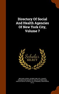 Directory of Social and Health Agencies of New York City, Volume 7