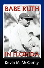 Babe Ruth in Florida