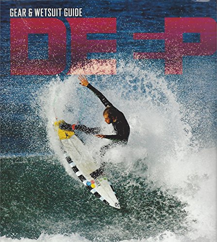 Deepzine DE =P Gear & Westside Gear Central California Surfing Magazine November December 2016