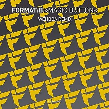 Magic Button (Wehbba Remix)