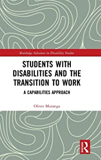 Students with Disabilities and the Transition to Work: A Capabilities Approach