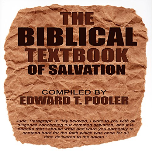 The Biblical Textbook of Salvation audiobook cover art