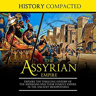 The Assyrian Empire audiobook cover art