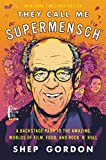 They Call Me Supermensch: A Backstage Pass to the Amazing Worlds of Film
