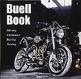 Buell Book: History, Umbauten, Racing, Tuning - Carsten Heil