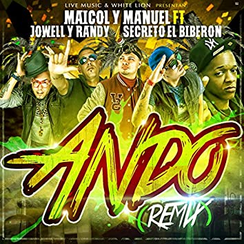 Ando (Remix) [feat. Jowell And Randy & Secreto el Biberon] - Single