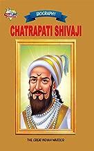 Chatrapati Shivaji: The Great Indian Warrior