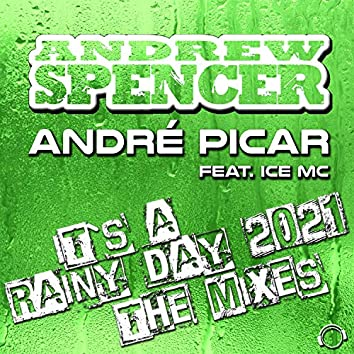 It's A Rainy Day 2021 (The Mixes)