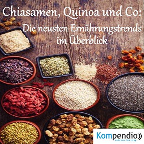 Chiasamen, Quinoa und Co Titelbild
