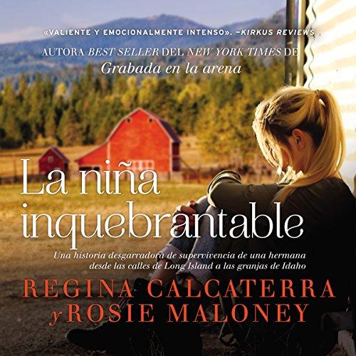 La niña inquebrantable [Girl Unbroken] audiobook cover art