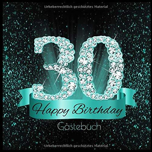Gästebuch: 30 Happy Birthday I Edles Buch in Schwarz Türkis mit Diamanten I für 60 Gäste I...