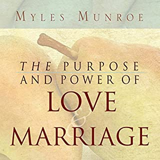 Purpose and Power of Love and Marriage audiobook cover art