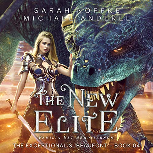 The New Elite Audiobook By Sarah Noffke, Michael Anderle cover art