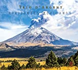 Horizontes Mexicanos / Trio d'Argent