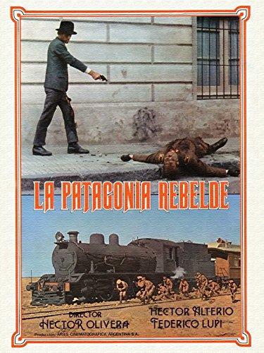 La Patagonia Rebelde [OV]