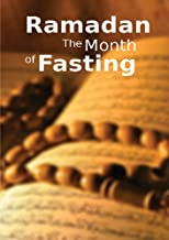 Ramadan the Month of Fasting: Islamic Books on the Quran, the Hadith and the Prophet Muhammad Buy this Book @ Rs 0