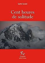 Livres Cent heures de solitude PDF