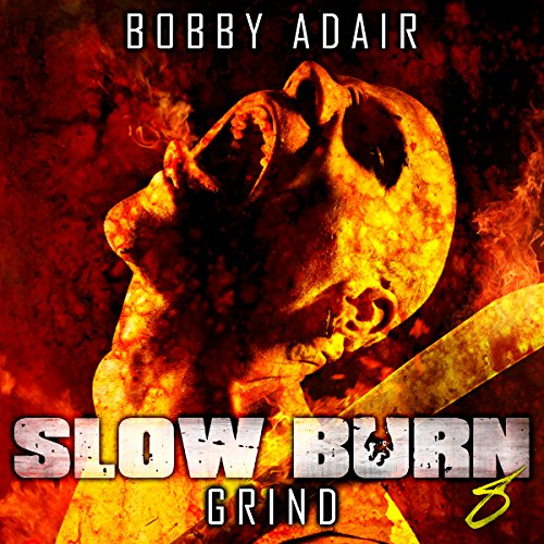 Slow Burn: Grind, Book 8 cover art