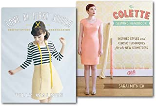 Demystifying Dressmaking Sewing New Dress Pattern 2 Books Set, The Colette Sewing Handbook: 5 Fundamentals for a Great Sewing Experience and Love at First Stitch: Demystifying Dressmaking)