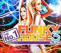 The No.1 Funky House Album 3