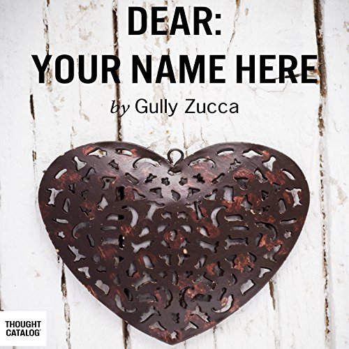 Dear: Your Name Here audiobook cover art