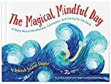 The Magical Mindful Day