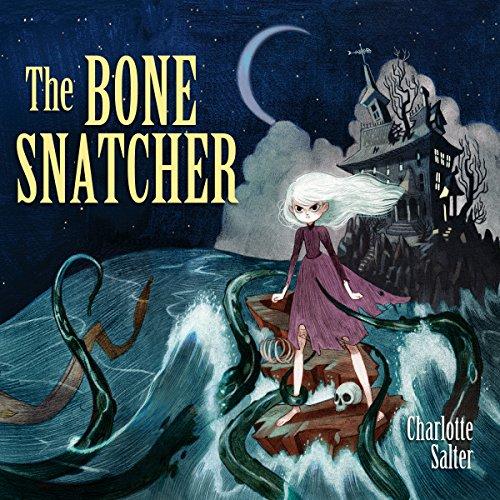 The Bone Snatcher audiobook cover art