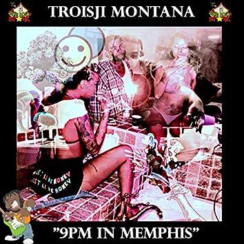 9PM In Memphis