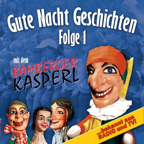 Gute Nacht Geschichten 1 (Bamberger Kasperl) Titelbild