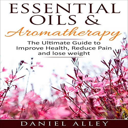 Essential Oils & Aromatherapy audiobook cover art