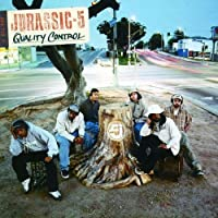 Quality Control by Jurassic 5 (2000-06-19)