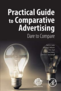 Practical Guide to Comparative Advertising: Dare to Compare