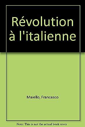 Révolution à litalienne