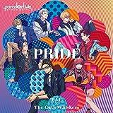 """Paradox Live Stage Battle""""PRIDE""""(EmBlem!!!/4 REAL)"""