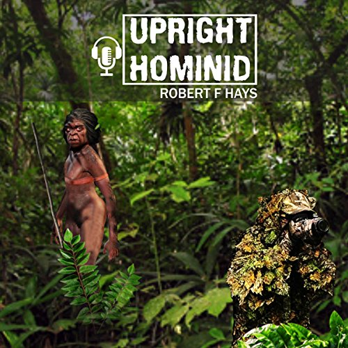 Upright Hominid audiobook cover art