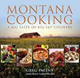 Montana Cooking, cookbook by Greg Patent